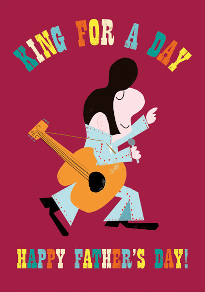 King For A Day, Fathers Day Card