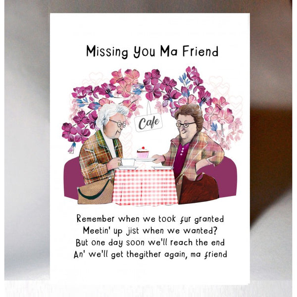 Missing You Ma Friend Card
