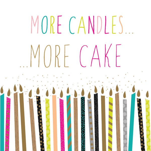 More Candles More Cake Card