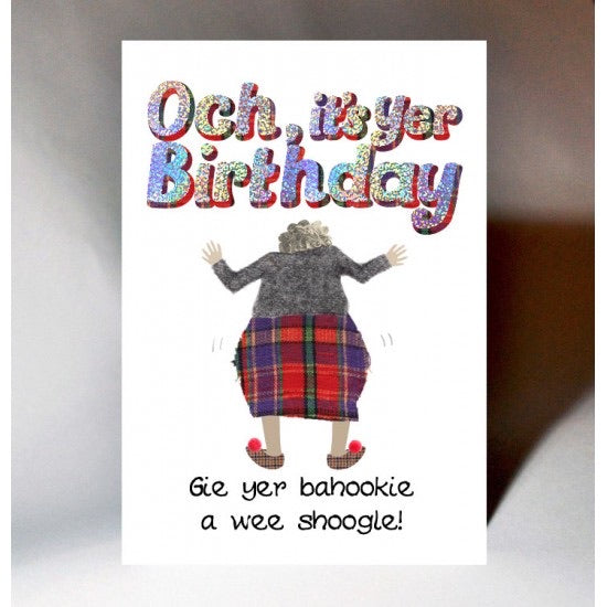Shoogle Yer Bahookie Birthday Card
