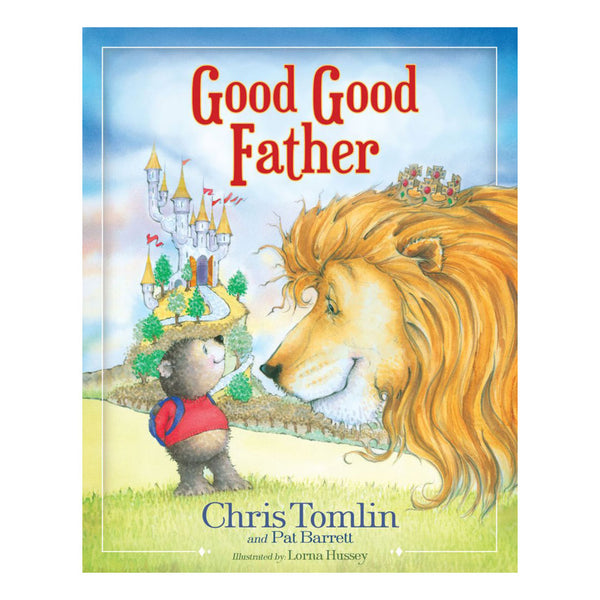 Good Good Father Children's Book
