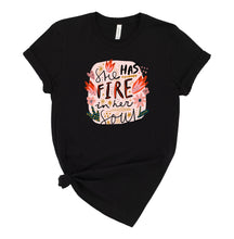 Load image into Gallery viewer, She has Fire in her Soul Graphic T-Shirt