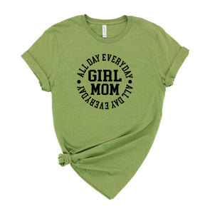 Girl Mom All Day Everyday Graphic T-Shirt