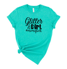 Load image into Gallery viewer, Glitter & Dirt #momofboth Graphic T-Shirt