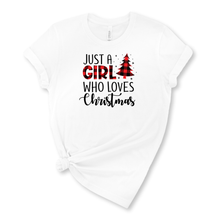 Load image into Gallery viewer, Just a Girl who Loves Christmas Graphic T-Shirt