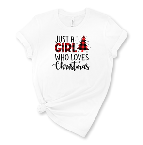 Just a Girl who Loves Christmas Graphic T-Shirt