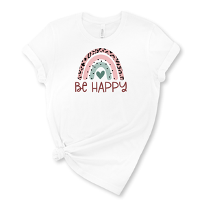Be Happy Graphic T-Shirt