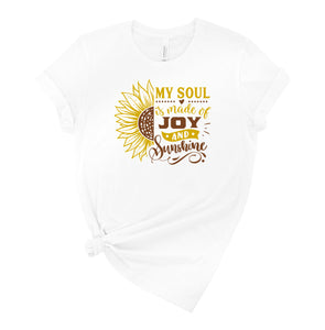 My Soul is made of Joy and Sunshine Graphic T-Shirt