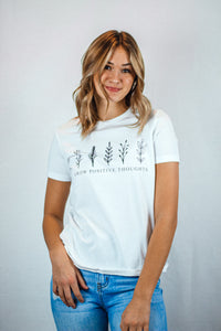 """Grow Positive Thoughts"" Tee - White"