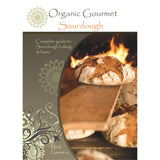 Organic Gourmet Sourdough Recipe & Instructional Book