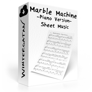 Marble Machine Piano Version - Music Sheet