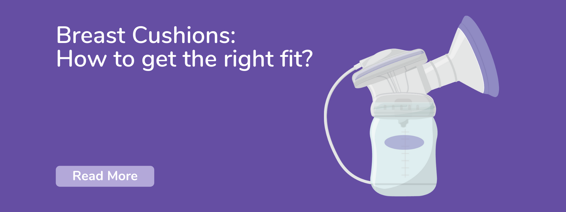 Breast Cushions: How to get the right fit?