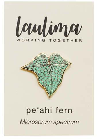 Peʻahi fern pin [BACKORDER]