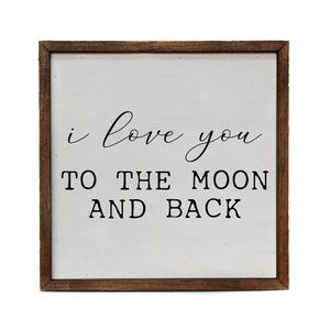 10x10 I Love You To The Moon And Back Wood Wall Art