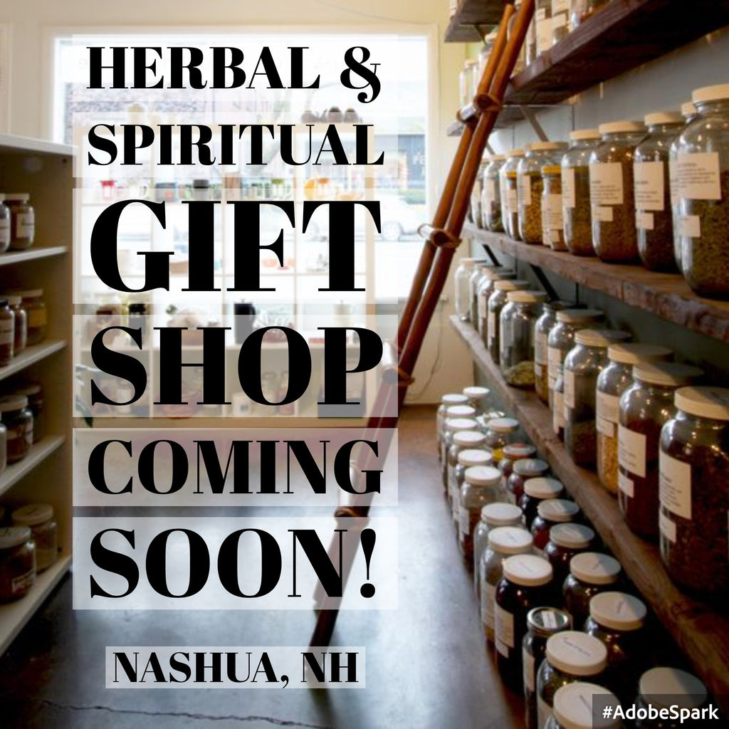 New Herbal & Spiritual Gift Shop Opening in Nashua!!