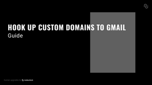 NU - Hook Up Custom Domains To Gmail Guide
