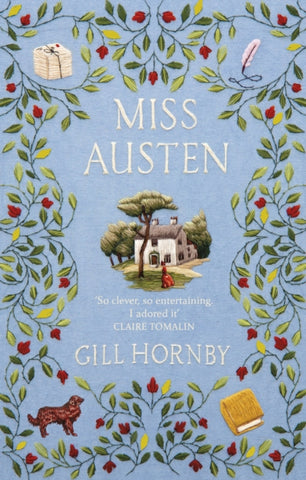 Miss Austen : the #1 bestseller and one of the best novels of 2020 according to the Times, Observer, Stylist and more