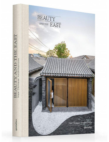 Beauty and the East - new Chinese architecture