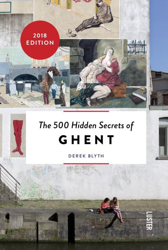 The 500 hidden secrets of Ghent