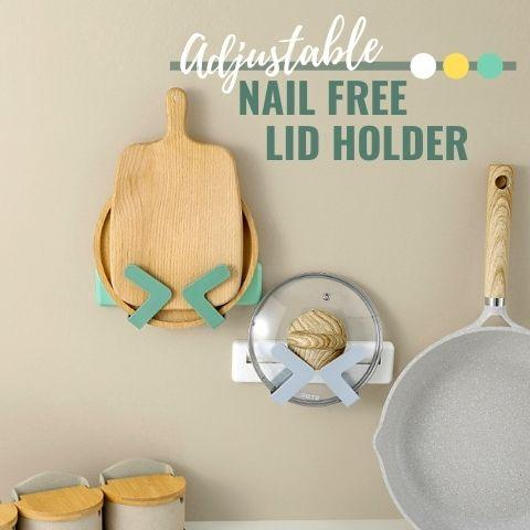 Adjustable Nail Free Lid Holder