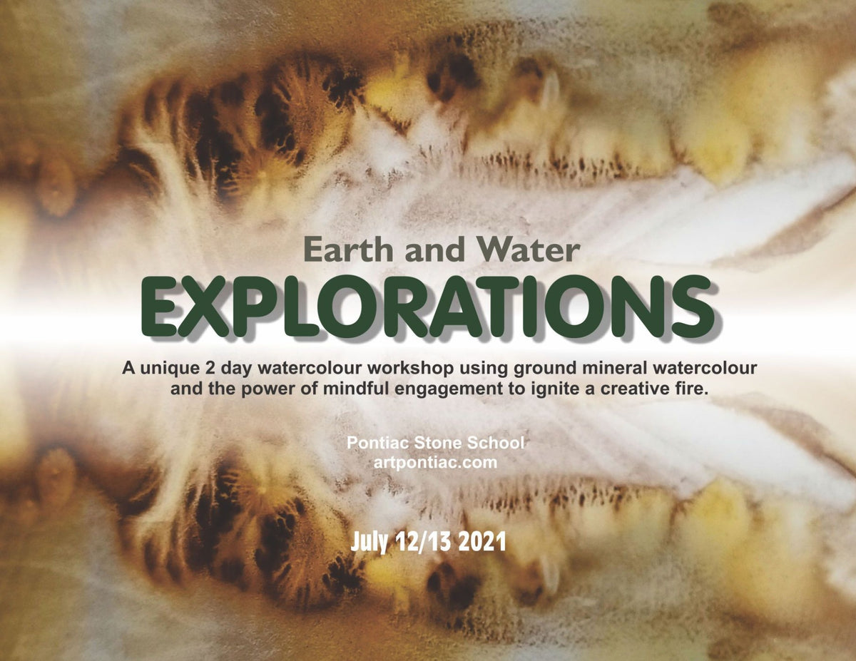 July 12 & 13, 2021 – Watercolour Course: Earth and Water Explorations at the Stone School
