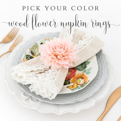 Pick Your Color - Flower Napkin Rings