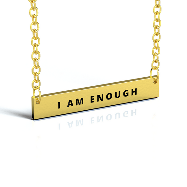 """I AM ENOUGH"" GOLD NECKLACE"