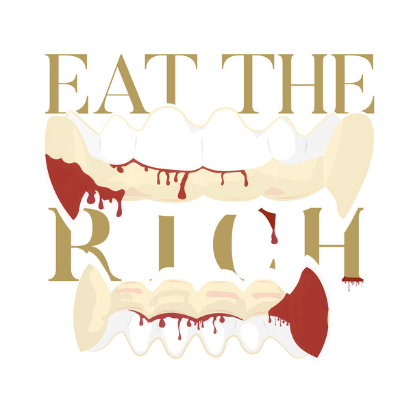 Eat the Rich - Print