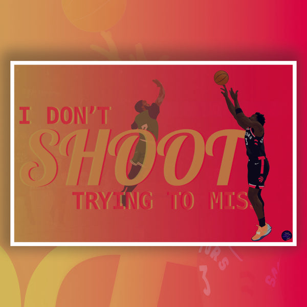OG Anunoby - I Don't Shoot Trying to Miss [Limited Series]