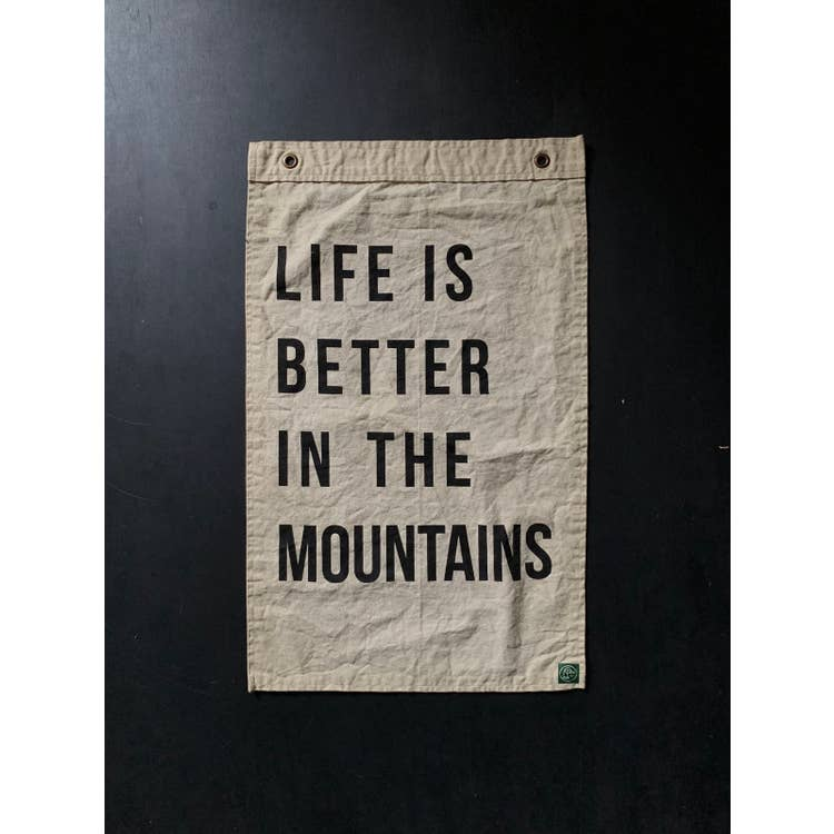 Life is Better in the Mountains Flag - T E R R A
