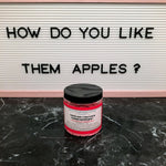 """HOW DO YOU LIKE THEM APPLES?"" Apple Harvest Whipped Soap 5oz."