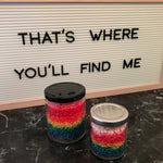 """THAT'S WHERE YOU'LL FIND ME"" Rainbow Bubblegum Soy Wax Melt Crumbles"