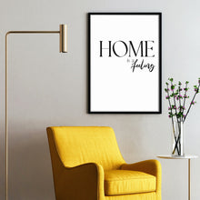 Lade das Bild in den Galerie-Viewer, Home is a feeling Poster