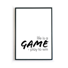Load image into Gallery viewer, Life is a Game - Motivation Poster