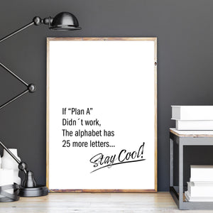 Stay Cool! Motivationsspruch Poster