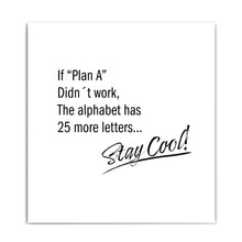 Lade das Bild in den Galerie-Viewer, Stay Cool! Motivationsspruch Poster