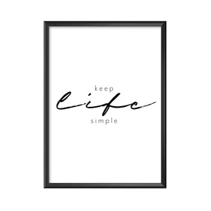 Keep life simple - Quotes Poster