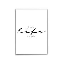 Lade das Bild in den Galerie-Viewer, Keep life simple - Quotes Poster