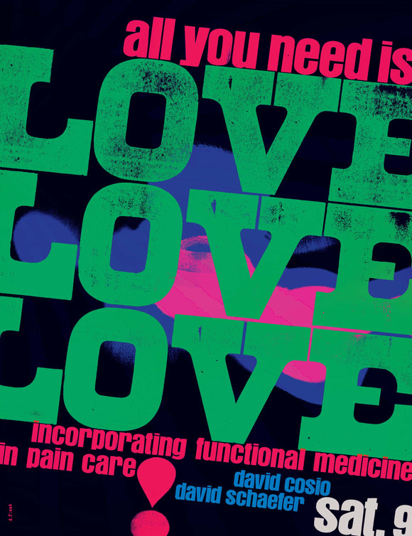 All You Need Is Love: Incorporating Functional Medicine in Pain Care