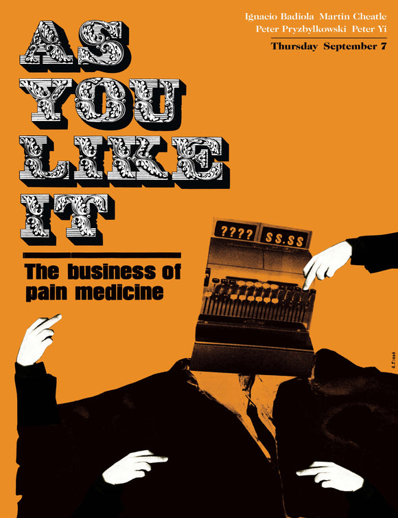 As You Like It: The Business of Pain Medicine