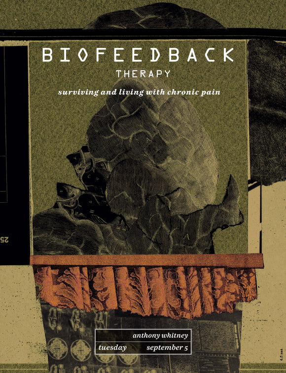 Biofeedback Therapy: Surviving and Living With Chronic Pain