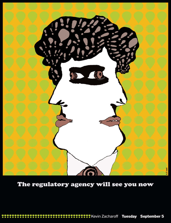 The Regulatory Agency Will See You Now
