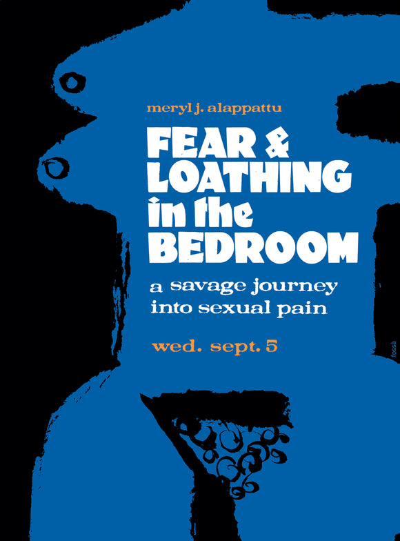 Fear & Loathing in the Bedroom: A Savage Journey Into Sexual  Pain
