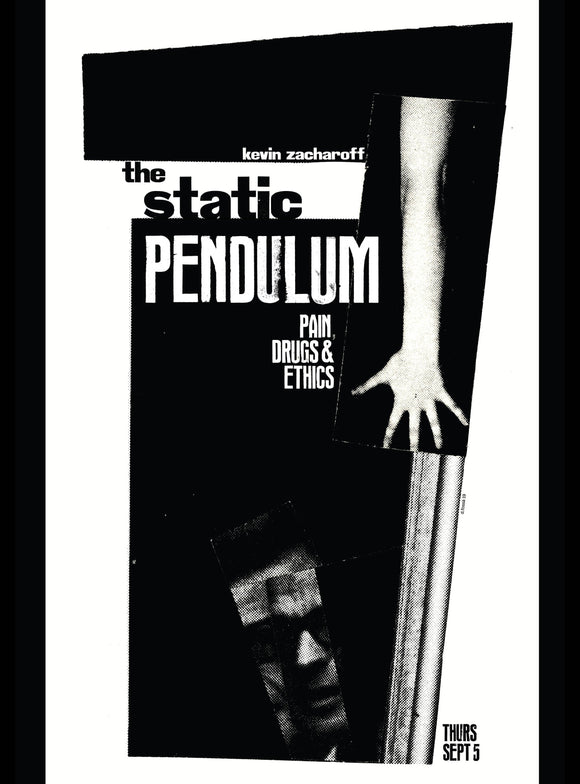 The Static Pendulum: Pain, Drugs, and Ethics