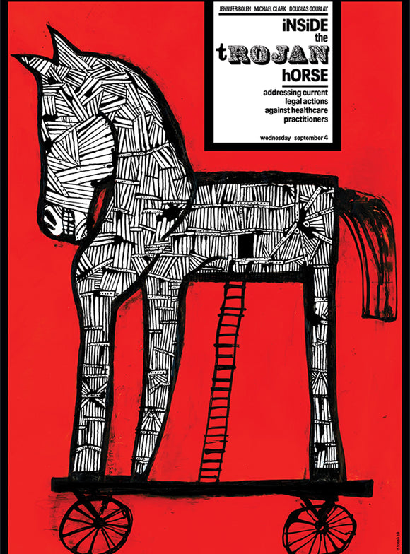 Inside the Trojan Horse: Addressing Current Legal Actions Against Healthcare Practitioners
