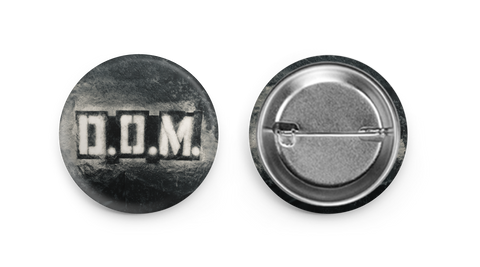 D.O.M. Stenciled Logo Button.