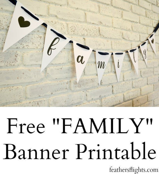 Free Printable FAMILY Banner