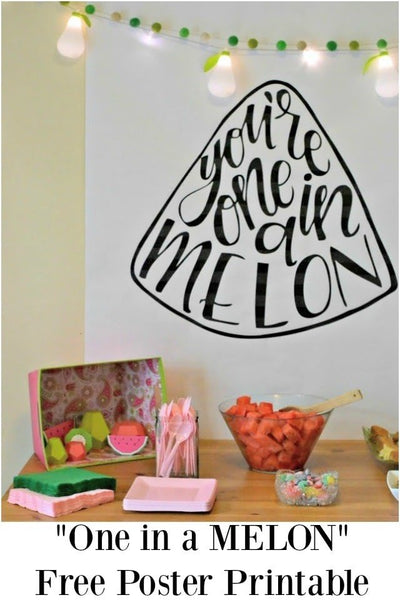 "Free ""One in a Melon"" Printable"