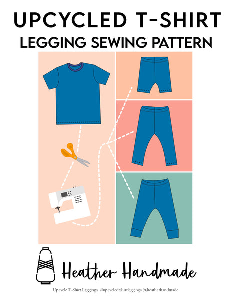 Upcycled T-Shirt Leggings and Shorts PDF Sewing Pattern