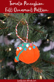 Tomato Pincushion Felt Ornament Pattern